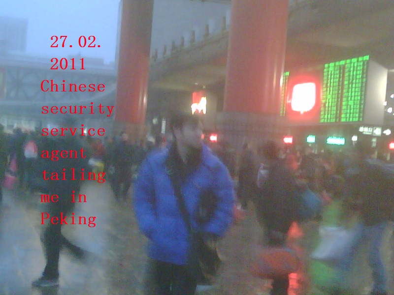 27.02.2011Chinese security service agent tailing me in Peking